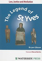 Law, justice, and mediation the legend of Saint Yves