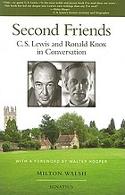 Second friends : C. S. Lewis and Ronald Knox in conversation