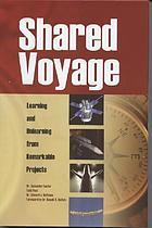 Shared voyage learning and unlearning from remarkable projects