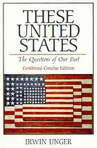 These United States : the questions of our past