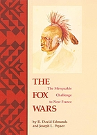 The Fox wars : the Mesquakie challenge to New France