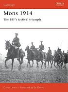 Mons 1914 : the BEF's tactical triumph