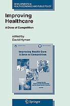 Improving healthcare : a dose of competition : a report by the Federal Trade Commission and the Department of Justice (July, 2004), with various supplementary materials