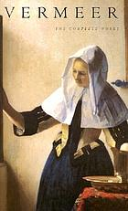 Vermeer : the complete works