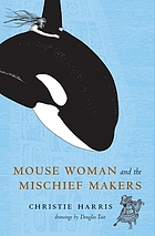 Mouse woman and the mischief-makers