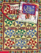 More quilts from the quiltmaker's gift : 19 traditional patterns for a generation of generous quiltmakers