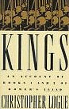 Kings : an account of books 1 and 2 of Homer's Iliad
