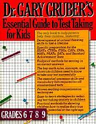 Dr. Gruber's essential guide to test taking for kids