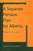 A separate pension plan for Alberta : analysis and discussion