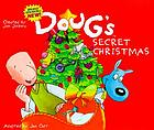 Doug's secret Christmas