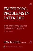 Emotional problems in later life : intervention strategies for professional caregivers
