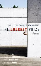 The Journey Prize Stories : the best of Canada's new writers