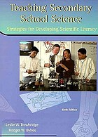 Becoming a secondary school science teacherTeaching secondary school science : strategies for developing scientific literacy