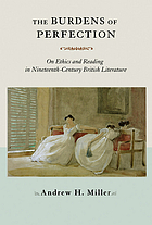 The burdens of perfection : on ethics and reading in nineteenth-century British literature