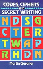 Codes, ciphers, and secret writing
