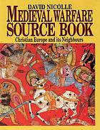 Medieval warfare source book