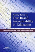 Making sense of test-based accountability in education
