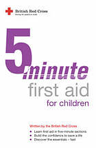 5 minute first aid for children