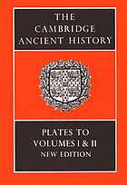The Cambridge ancient history, Plates to volumes I and II