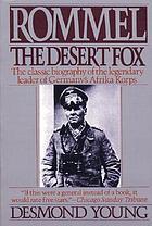 Rommel, the desert fox: