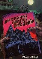 How to disappear completely and never be found