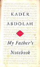 My father's notebook : a novel