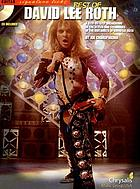 The best of David Lee Roth : a step-by-step breakdown of the styles and techniques of the guitarists of David Lee Roth