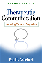 Therapeutic communication : knowing what to say when