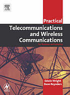 Practical telecommunications and wireless communications for business and industry