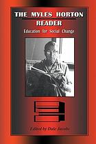 The Myles Horton reader : education for social change