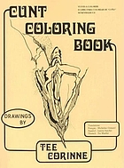 Cunt coloring book : drawings