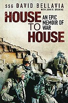 House to house : an epic memoir of war