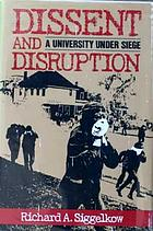 Dissent and disruption : a university under siege
