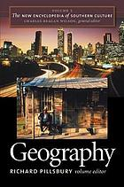 The new encyclopedia of Southern culture. Vol. 2, Geography