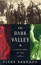 The dark valley : a panorama of the 1930s