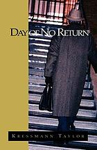 Day of no return