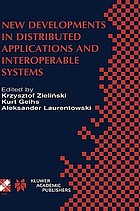 New developments in distributed applications and interoperable systems : IFIP TC6/WG6.1 Third International Working Conference on Distributed Applications and Interoperable Systems, September 17-19, 2001, Kraków, Poland