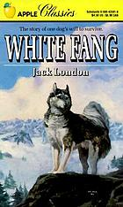 White Fang, and other stories