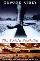 The fool's progress : an honest novel