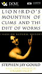Leonardo's mountain of clams and the diet of worms essays on natural history