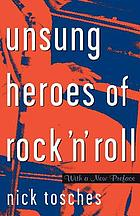 Unsung heroes of rock 'n' roll