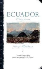 Ecuador; a travel journal