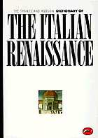 A concise encyclopaedia of the Italian RenaissanceThe Thames and Hudson dictionary of the Italian Renaissance