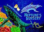 Neptune's nursery