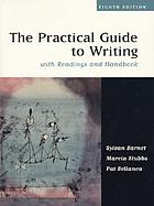 The practical guide to writing : with readings and handbook