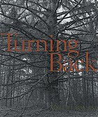 Turning back : a photographic journal of re-exploration