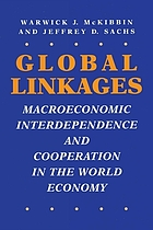 Global linkages : macroeconomic interdependence and cooperation in the world economy