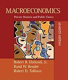Macroeconomics : private markets and public choice