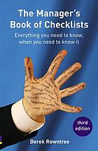 The manager's book of checklists : everything you need to know, when you need to know it