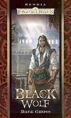 Black wolf, bk. 4 : Forgotten realms